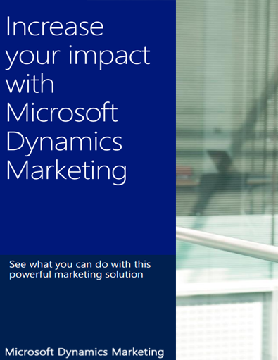 Increase your Impact with Microsoft Dynamics Marketing